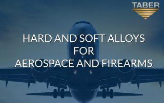 hard and soft alloys for aerospace and firearms