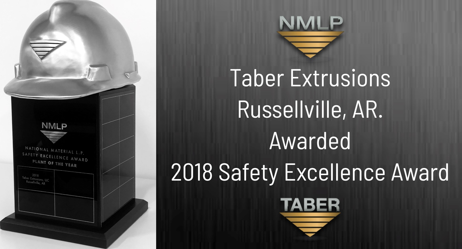 Taber Aluminum Extrusion Company Awarded Nmlp Safety